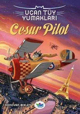 Uçan Tüy Yumakları-Cesur Pilot