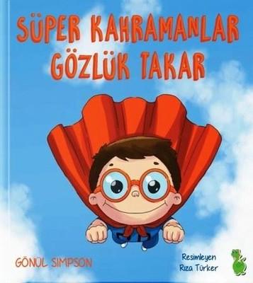 Süper Kahramanlar Gözlük Takar