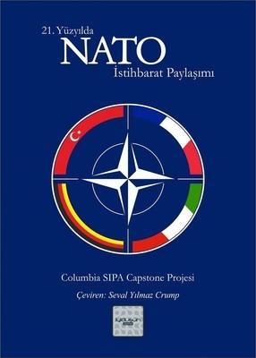 21.Yüzyılda NATO İstihbarat Paylaşımı