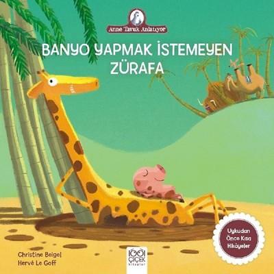 Banyo Yapmak İstemeyen Zürafa-Anne Tavuk Anlatıyor