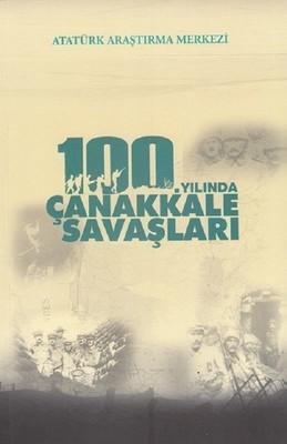 100.Yılında Çanakkale Savaşları