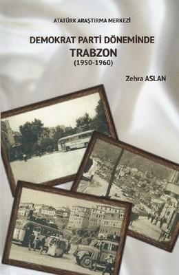 Demokrat Parti Döneminde Trabzon