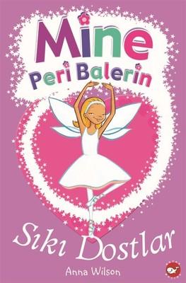 Mine Peri Balerin 3-Sıkı Dostlar