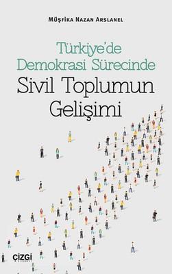 Türkiye'de Demokrasi Sürecinde Sivi