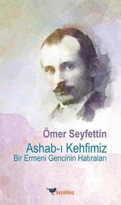 Ashab-ı Kehfimiz-Bir Ermeni Gencinin Hatıraları