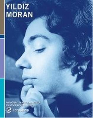 Fotoğraf Sanatçıları Dizisi 8-Yıldız Moran Retrospektifi