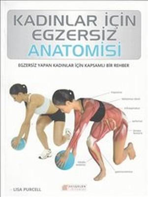 Kadınlar İçin Egzersiz Anatomisi