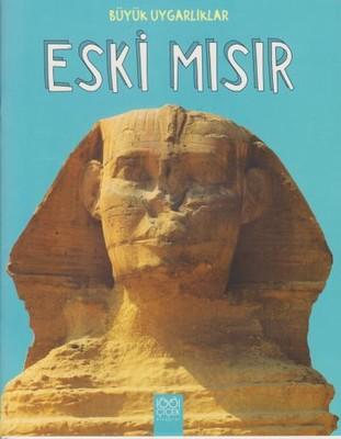 Büyük Uygarlıklar-Eski Mısır