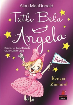 Tatlı Bela Angela-Konser Zamanı!
