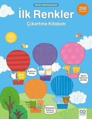 İlk Renkler Çıkartma Kitabım-Okula