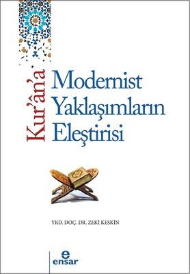 Kur'an'a Tarihsel ve Modern Yaklaşımların Eleştirisi