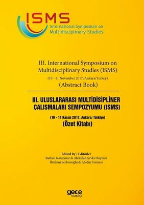 3. Uluslararası Multidisipliner Çalışmaları Sempozyumu ISMS Özet Kitabı