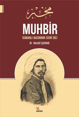 Muhbir-Osmanlı Basınının Sivri Dili