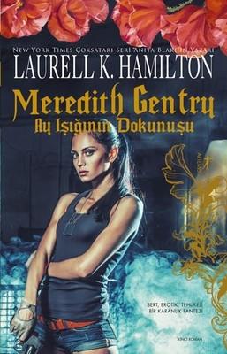 Meredith Gentry-Ay Işığının Dokunuş