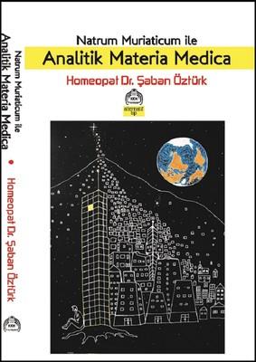 Natrum Muriaticum İle Analitik Materia Medica