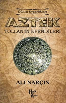 Aztek-Tollan'ın Efendileri