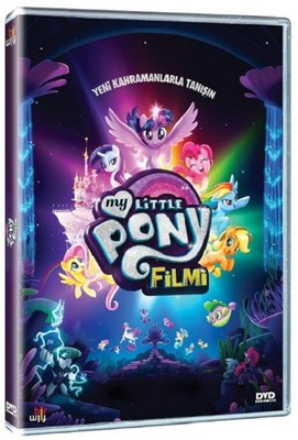 My Little Pony The Movie - My Little Pony Filmi