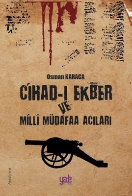 Cihad-ı Ekber ve Milli Müdafa Acıları