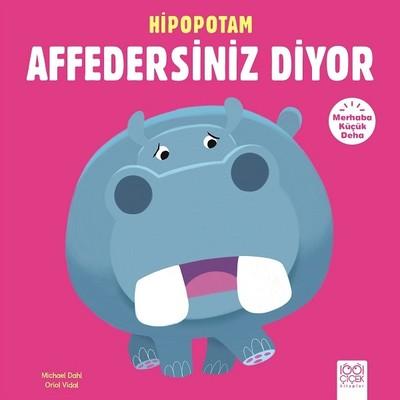 Hipopotam Affedersiniz Diyor-Merhab