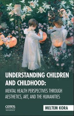 Understanding Children and Childhoo