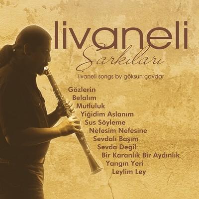 Göksun Çavdar Livaneli Şarkıları Plak