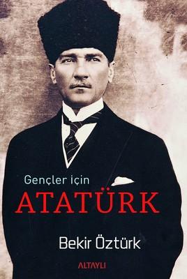 Gençler İçin Atatürk