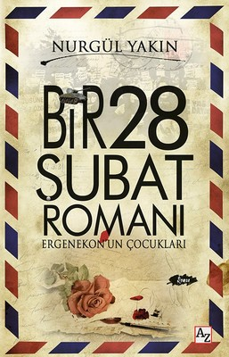 Bir 28 Şubat Romanı-Ergenekon'un Çocukları