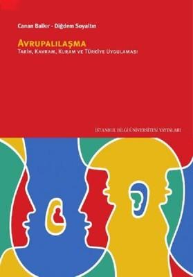 Avrupalılaşma: Tarih,Kuram,Kavram ve Türkiye Uygulaması