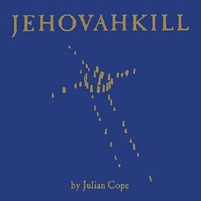 Julian Cope Jehovahkill Plak