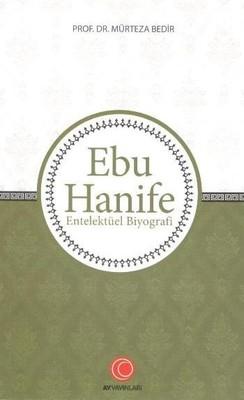 Ebu Hanife-Entelektüel Biyografi