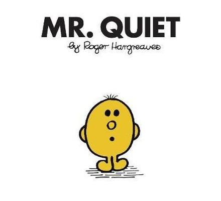 Mr. Quiet (Mr. Men Classic Library)