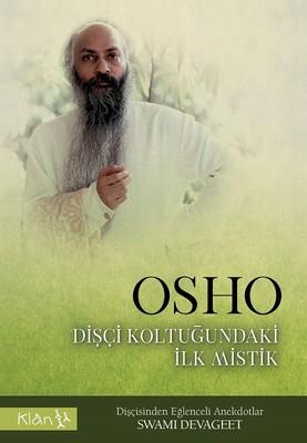 Osho-Dişçi Koltuğundaki İlk Mistik