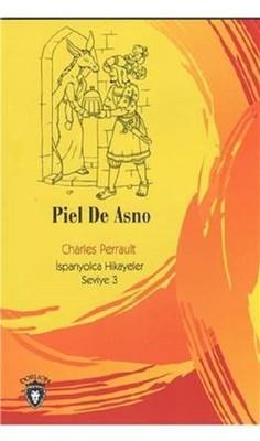 Piel De Asno-İspanyolca Hikayeler Seviye 3