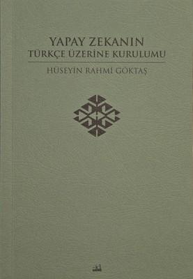 Yapay Zekanın Türkçe Üzerine Kurulumu