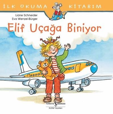 İlk Okuma Kitabım-Elif Uçağa Biniyor