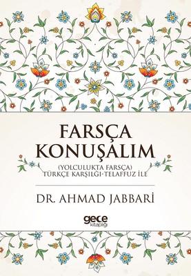 Farsça Konuşalım-Türkçe Karşılığı-Telaffuz ile