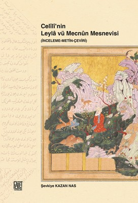 Celili'nin Leyla vü Mecnun Mesnevisi