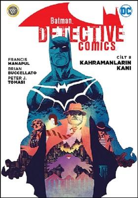 Batman-Dedektif Hikayeleri Cilt 8-Kahramanların Kanı