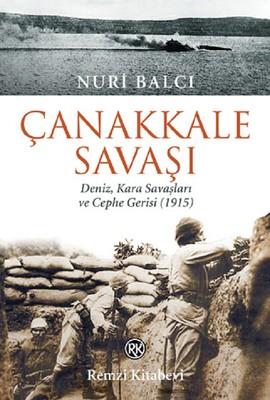 Çanakkale Savaşı-Deniz, Kara Savaşları ve Cephe Gerisi (1915)
