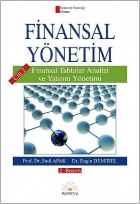 Finansal Yönetim Cilt 2-Finansal Tablolar Analizi ve Yatırım Yönetimi