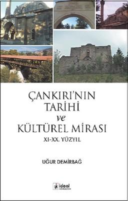 Çankırı'nın Tarihi ve Kültürel Mirası 11.-20. Yüzyıl
