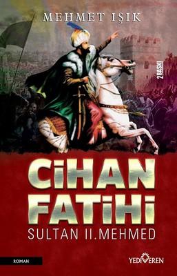 Cihan Fatihi Sultan 2.Mehmed