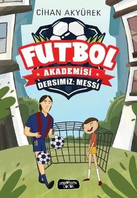 Futbol Akademisi-Dersimiz: Messi
