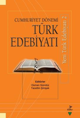 Cumhuriyet Dönemi Türk Edebiyatı-Yeni Türk Edebiyatı 2