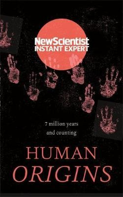 Human Origins: 7 million years and counting