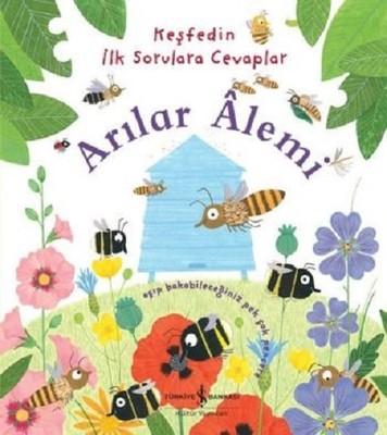 Arılar Alemi-Keşfedin İlk Sorulara Cevaplar