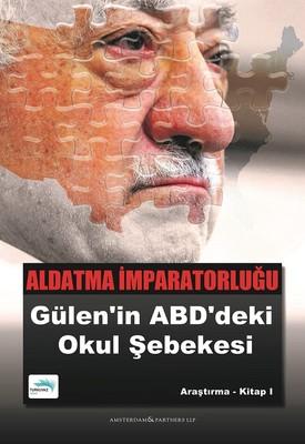 Aldatma İmparatorluğu: Gülen'in ABD'deki Okul Şebekesi
