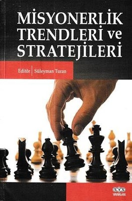 Misyonerlik Trendleri ve Stratejileri