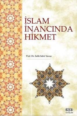 İslam İnancında Hikmet