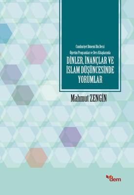 Dinler,İnançlar ve İslam Düşüncesinde Yorumlar